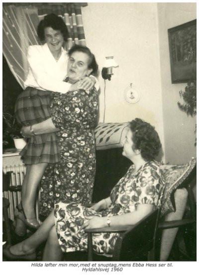 Hilda løfter min mor